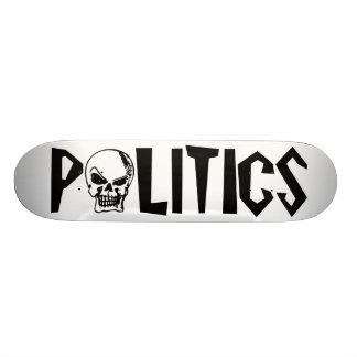 Politics is Death Custom Skateboard