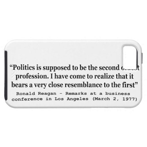Politics is the Worlds Second Oldest Profession iPhone 5 Cover
