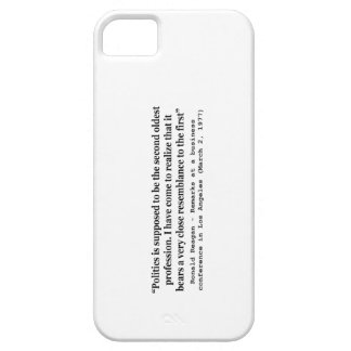 Politics is the Worlds Second Oldest Profession iPhone 5 Cases