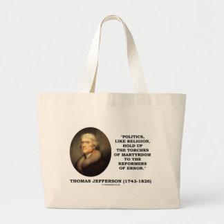 Politics Like Religion Hold Up Torches Martyrdom Large Tote Bag
