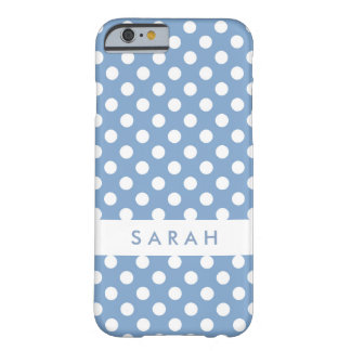 Polka Dots in Trendy Wedgwood Blue and White Barely There iPhone 6 Case