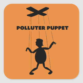 Polluter Puppet Square Sticker