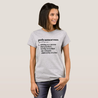 Polyamorous Definition - Defined LGBTQ Terms - T-Shirt