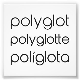 Polyglot Polyglotte Polyglota Multiple Languages Photo Print