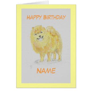 Pomerain Dog Birthday card, add name front. Card