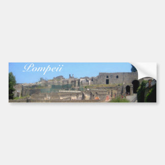 Pompeii Italy Bumper Sticker