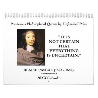 Ponderous Philosophical Quotes by Unfinished Polis Wall Calendar
