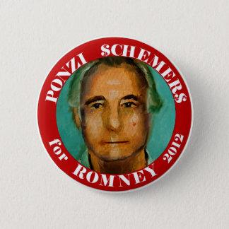 Ponzi Schemers for Romney 2012 6 Cm Round Badge