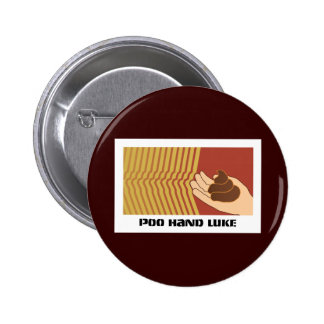 Poo Hand Luke 6 Cm Round Badge