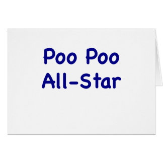 Poo Poo All Star Greeting Cards