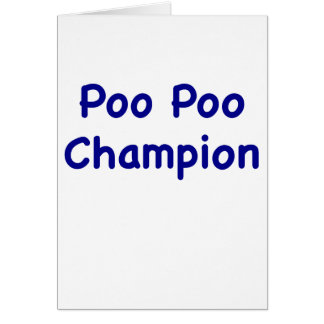 Poo Poo Champion Cards