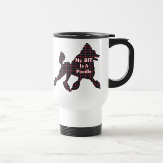 Poodle BFF Gifts Travel Mug
