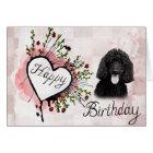 Poodle Dog Happy Birthday Greeting Card