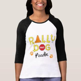 Poodle Rally Dog T-Shirt