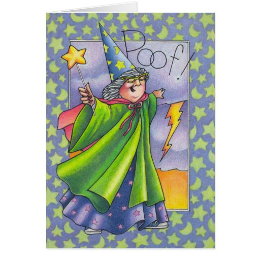 Poof!  You're older Greeting Card