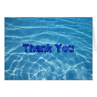 pool water Thank You Note Greeting Card