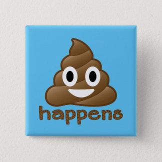 Poop Happens Emoji 15 Cm Square Badge