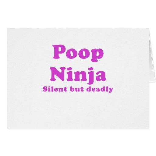 Poop Ninja Silent but Deadly Greeting Card