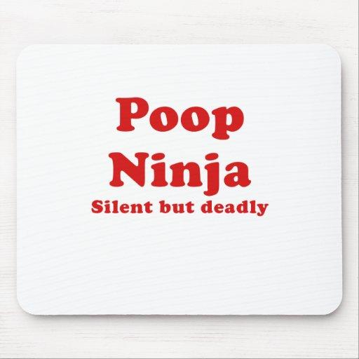 Poop Ninja Silent but Deadly Mousepad