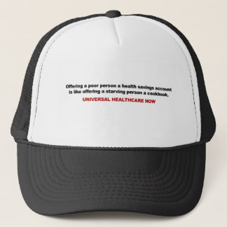 Poor, Health Savings Account, Universal Healthcare Trucker Hat