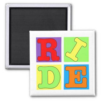 Pop Art RIDE design in bright colors Magnet
