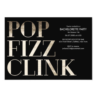 Pop Fizz Clink Gold Bachelorette Party Invitations
