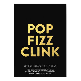 POP FIZZ CLINK! - New Years Eve Party Invitation
