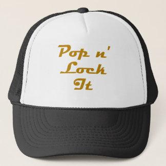 Pop n' Lock It Trucker Hat