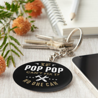 Pop Pop Can Fix It Key Ring
