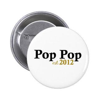 Pop Pop est 2012 6 Cm Round Badge