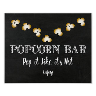 Popcorn Bar Sign - Pop it Like it's Hot Poster