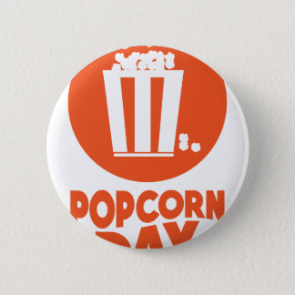 Popcorn Day - Appreciation Day 6 Cm Round Badge