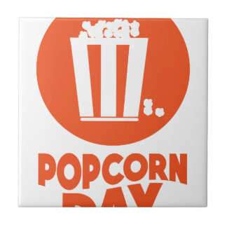 Popcorn Day - Appreciation Day Tile