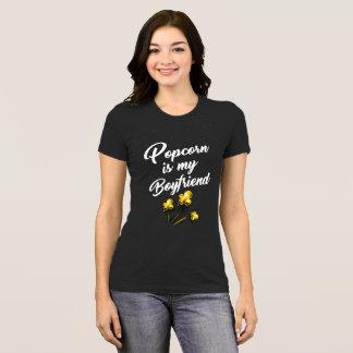 POPCORN IS MY BOYFRIEND T-Shirt