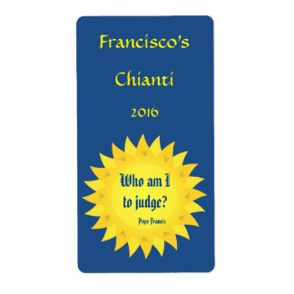 Pope Francis Quotation Red or White Wine Label
