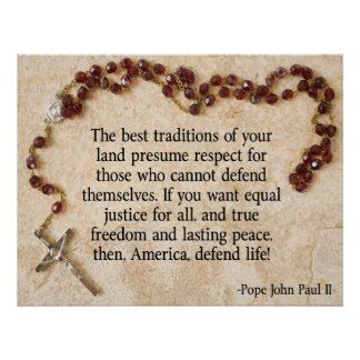 Pope John Paul Defend Life Poster