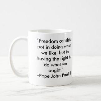 Pope John Paul II Freedom Quote Coffee Mugs