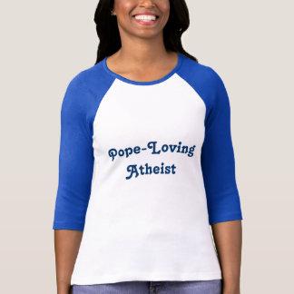 Pope-Loving Atheist T-Shirt