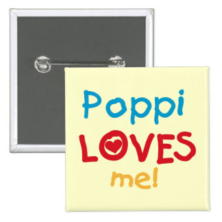 Poppi Loves Me T-shirts and Gifts Pins