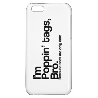 Poppin Tags Bro iPhone 5C Case