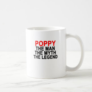POPPY THE MAN THE MYTH THE LEGEND.png Coffee Mug