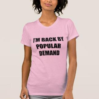 Popular demand tee shirts