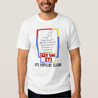 Popular White T Shirt Slogan Sit On It