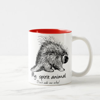 Porcupine is my spirit animal. Don't ask me why! Two-Tone Coffee Mug