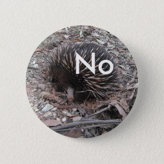 Porcupine says: No 6 Cm Round Badge