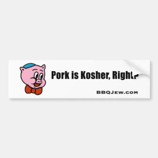 Pork is Kosher Bumper Sticker