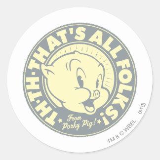 Porky TH-TH-THAT'S ALL FOLKS! Round Sticker