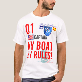 Port Richman My Boat My Rules Nautical USA T-Shirt