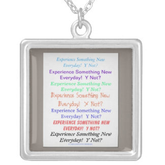 Portable Positive Thinking Experience, Y Not? Custom Necklace