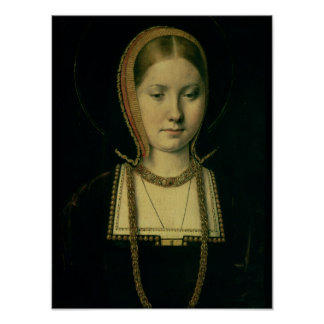 Portrait of a woman, possibly Catherine of Aragon Poster